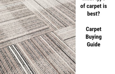 What type of carpet is best? Carpet Buying Guide