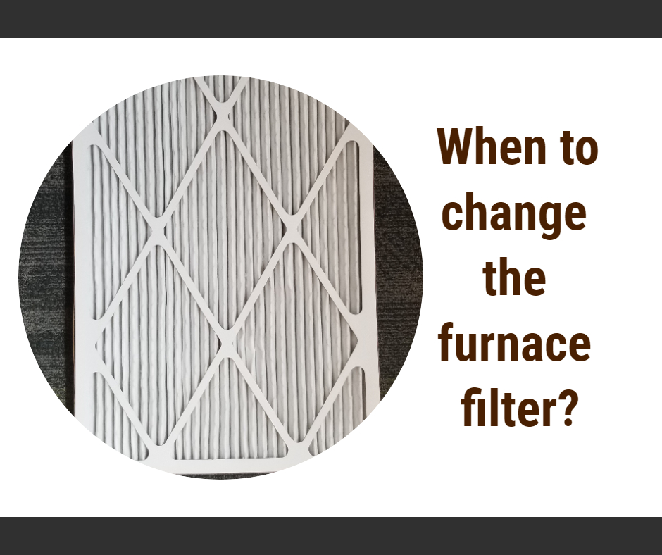 When to change the furnace filter