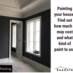Painting your house? Find out how much it may cost and what kind of paint to use: