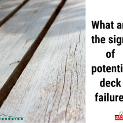 What are the signs of potential deck failure?