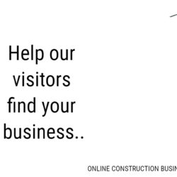 Help our visitors find your construction business in GTA