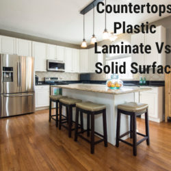 Plastic Laminate vs Solid Surface Countertops
