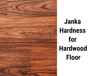 What is a good Janka hardness for hardwood floor?