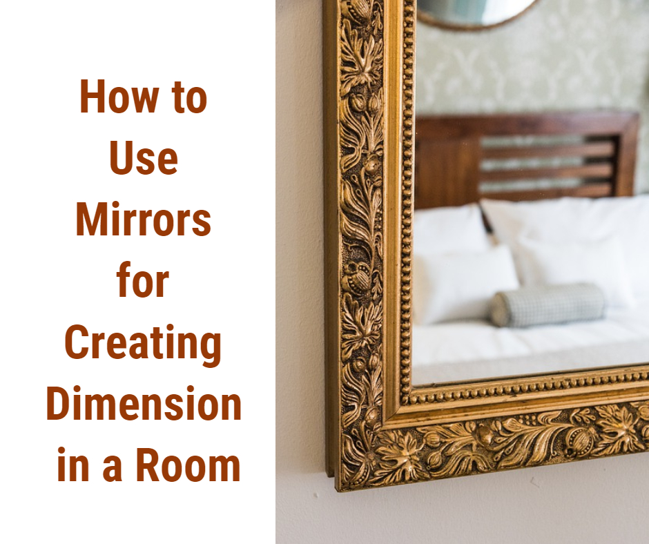 How to Use Mirrors for Creating Dimension in a Room
