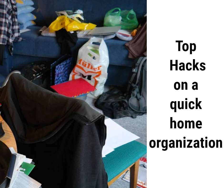 Top hacks on a quick home organization